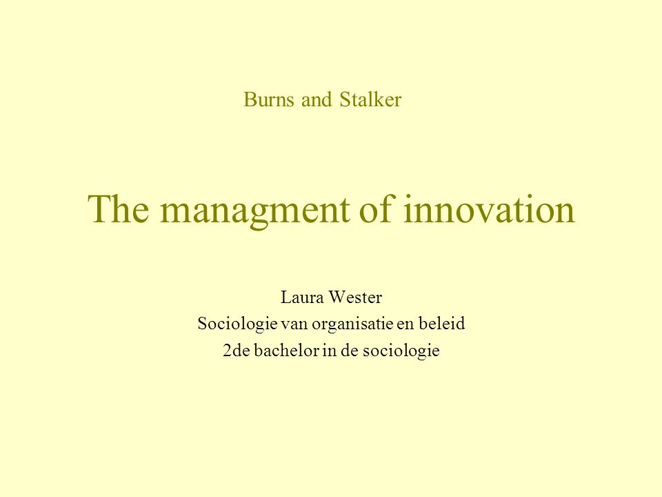 The managment of innovation