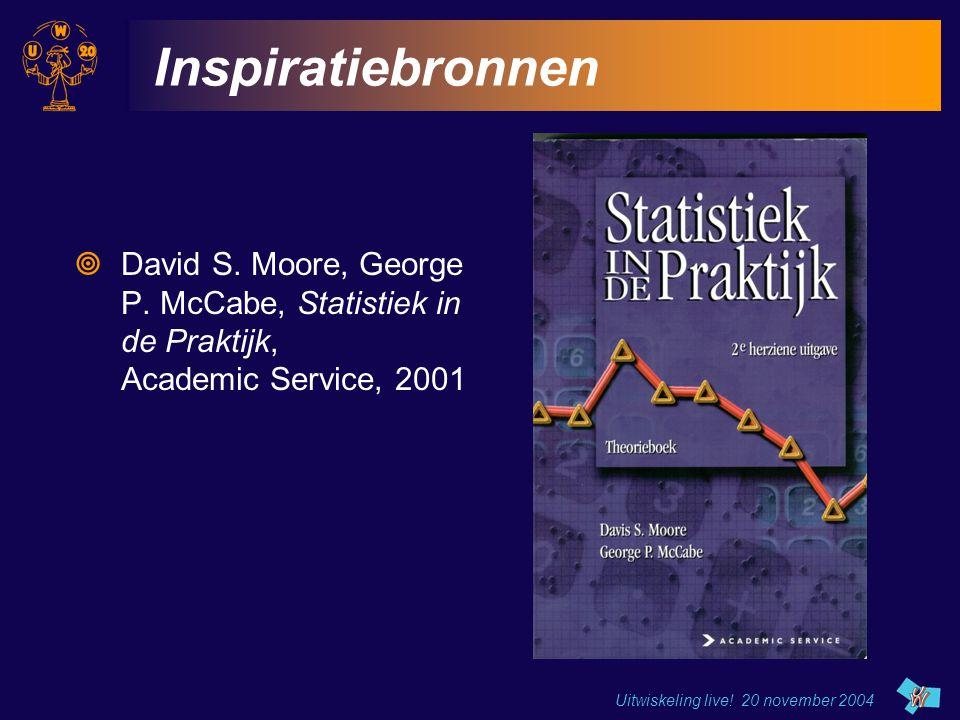 Inspiratiebronnen David S. Moore, George P. McCabe, Statistiek in de Praktijk, Academic Service, 2001.