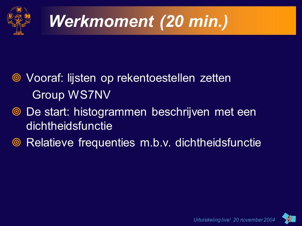 Werkmoment (20 min.) Vooraf: lijsten op rekentoestellen zetten