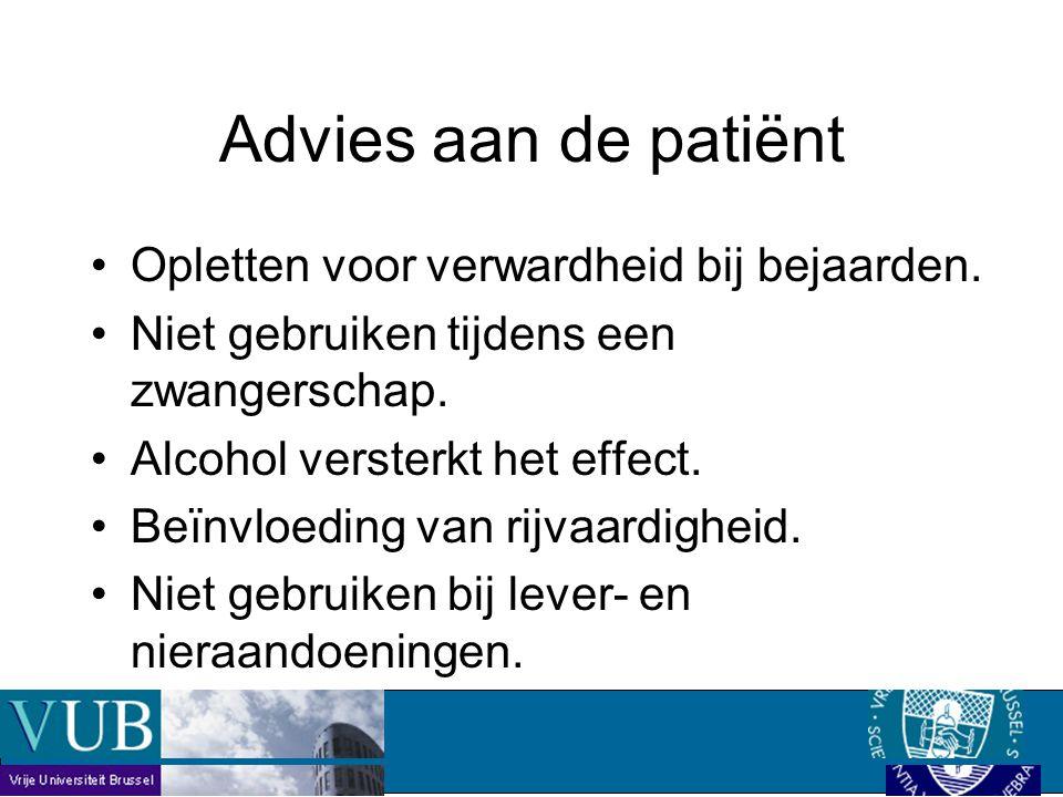 Advies aan de patiënt Opletten voor verwardheid bij bejaarden.