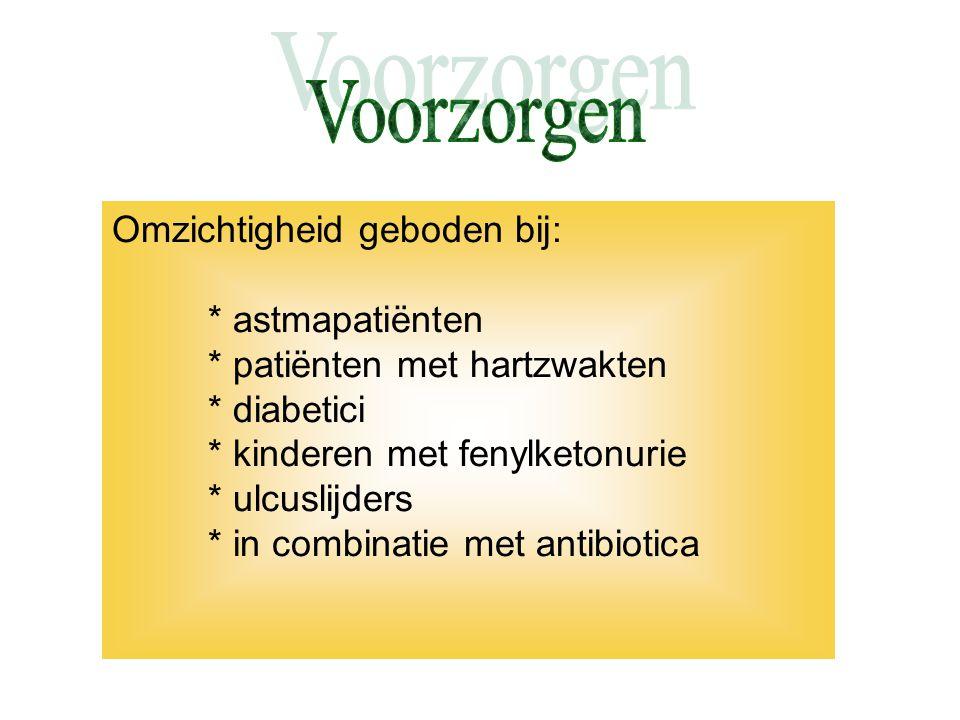 Voorzorgen Omzichtigheid geboden bij: * astmapatiënten