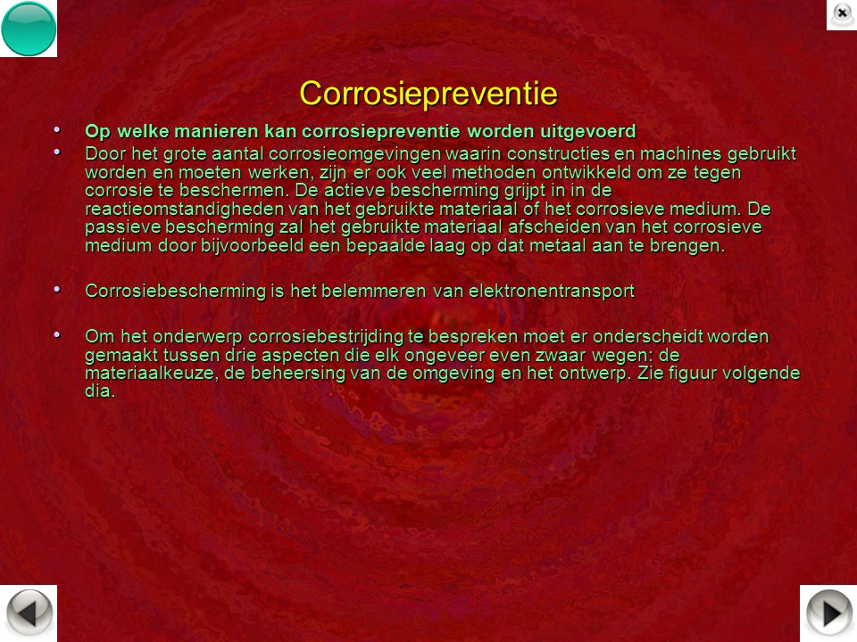 Corrosiepreventie Op welke manieren kan corrosiepreventie worden uitgevoerd.