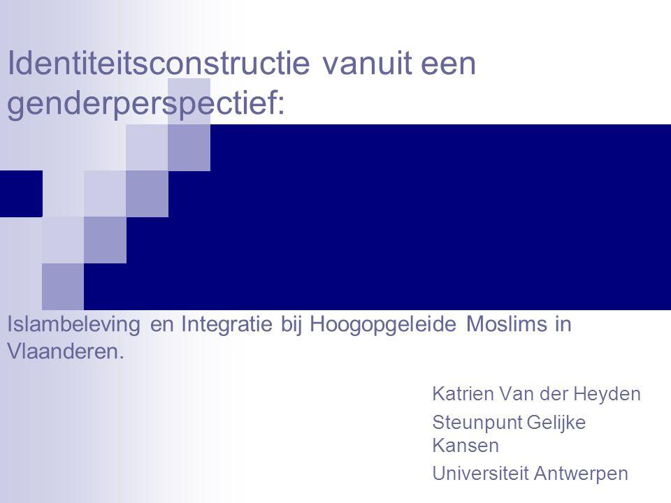 Katrien Van der Heyden Steunpunt Gelijke Kansen Universiteit Antwerpen