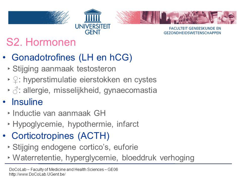 S2. Hormonen Gonadotrofines (LH en hCG) Insuline