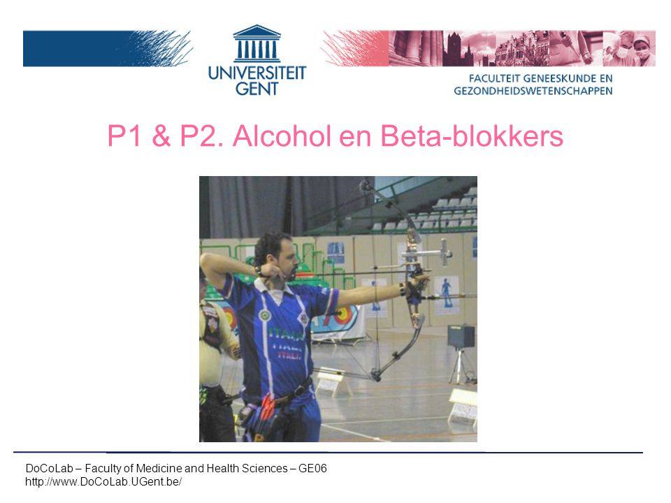 P1 & P2. Alcohol en Beta-blokkers