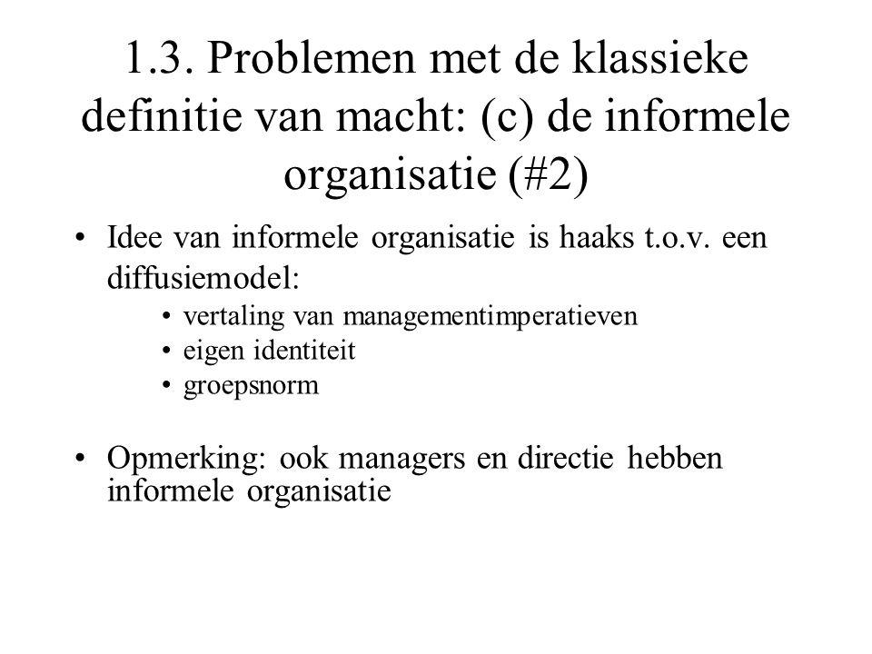 1.3. Problemen met de klassieke definitie van macht: (c) de informele organisatie (#2)