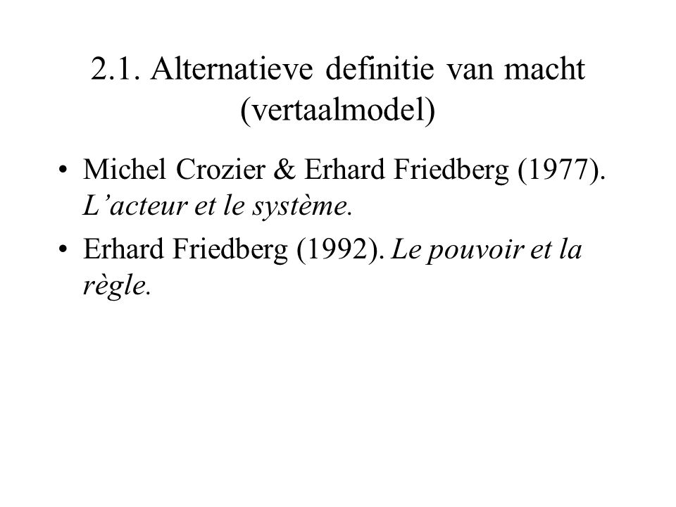 2.1. Alternatieve definitie van macht (vertaalmodel)