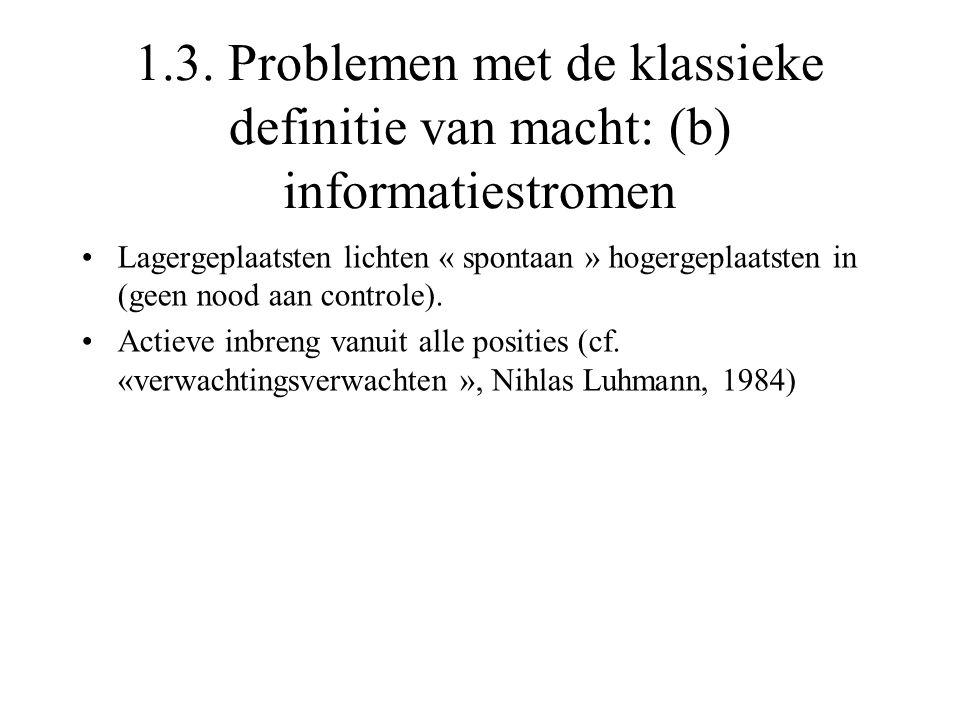 1.3. Problemen met de klassieke definitie van macht: (b) informatiestromen