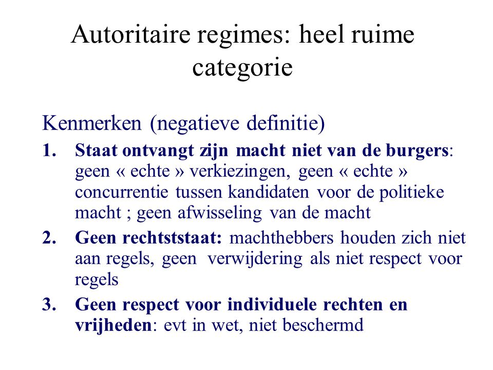 Autoritaire regimes: heel ruime categorie