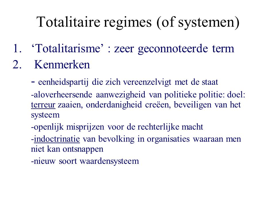 Totalitaire regimes (of systemen)