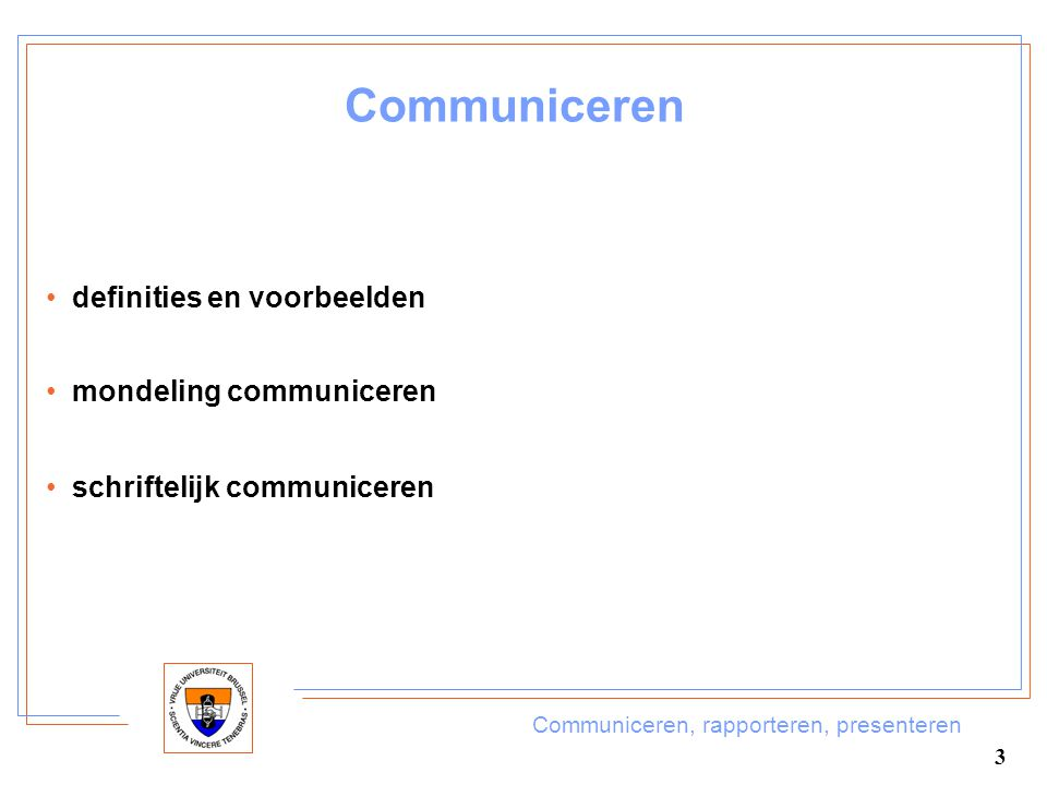 Communiceren definities en voorbeelden mondeling communiceren