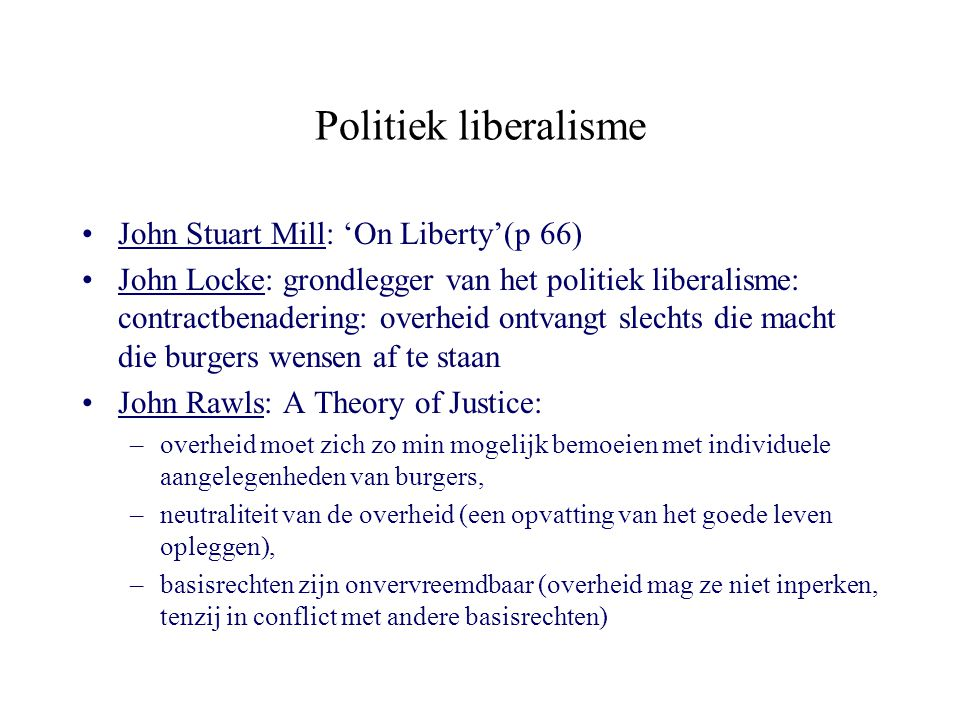 Politiek liberalisme John Stuart Mill: 'On Liberty'(p 66)