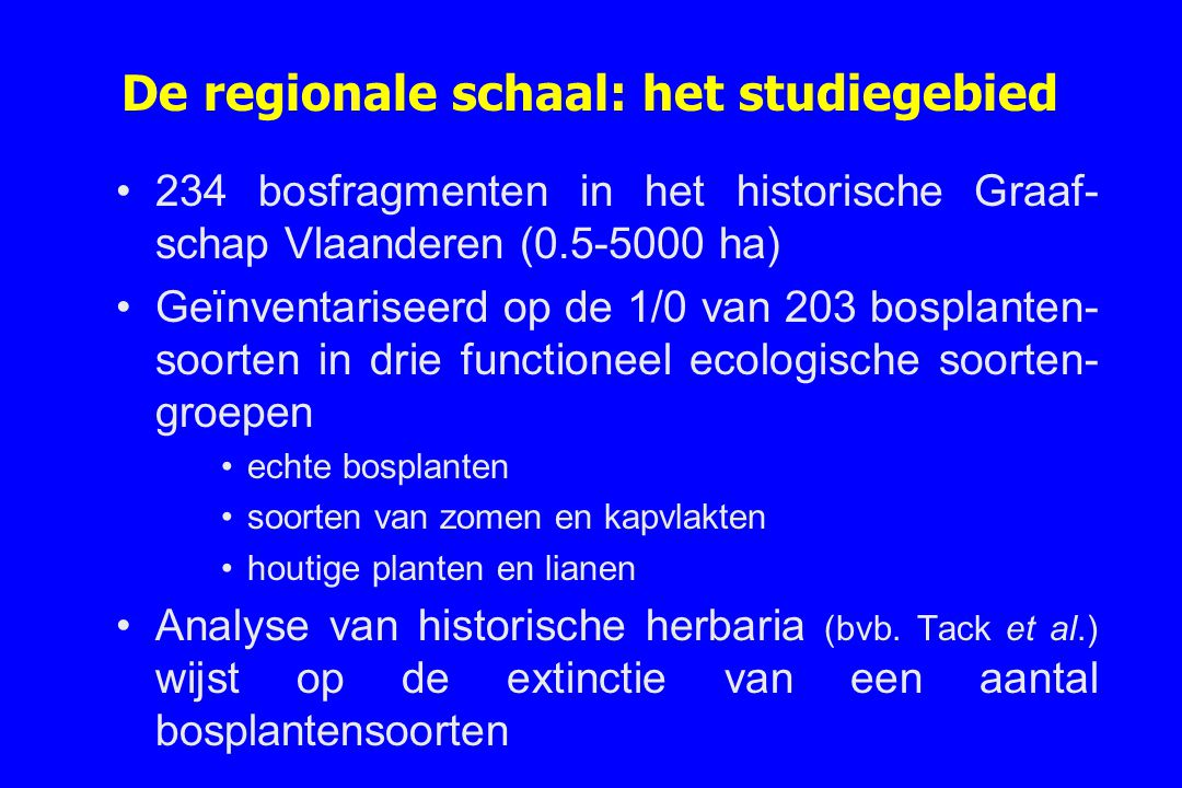 De regionale schaal: het studiegebied