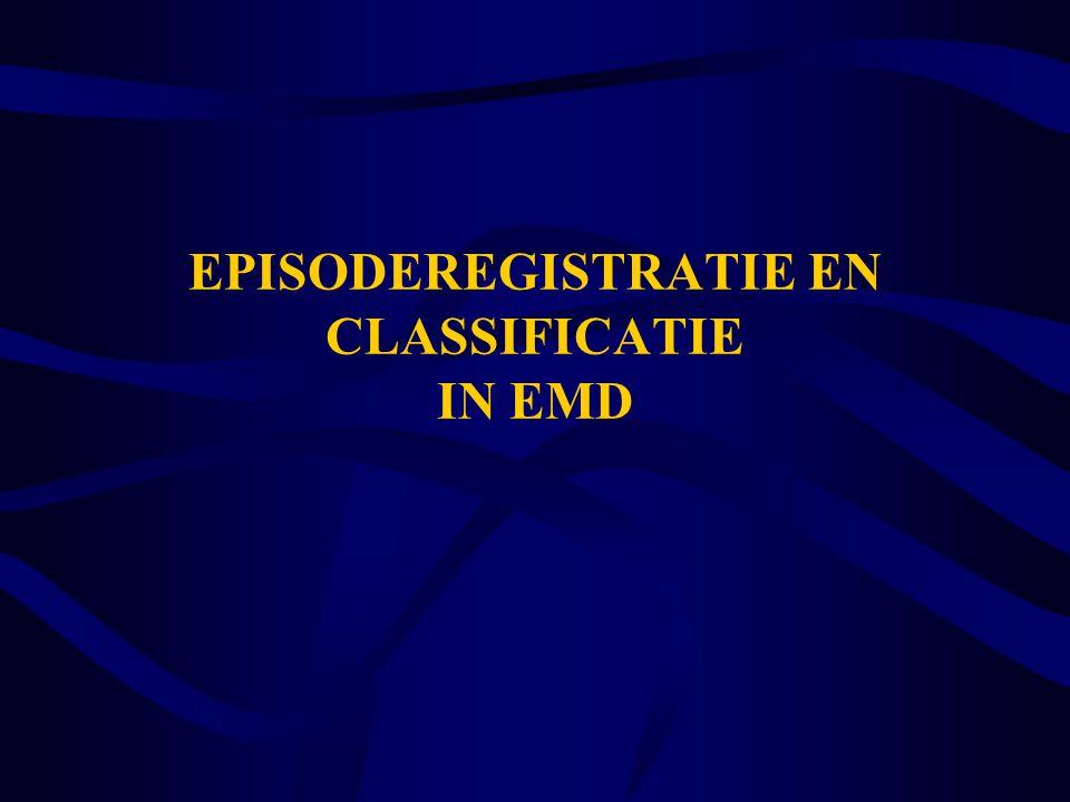 EPISODEREGISTRATIE EN CLASSIFICATIE IN EMD