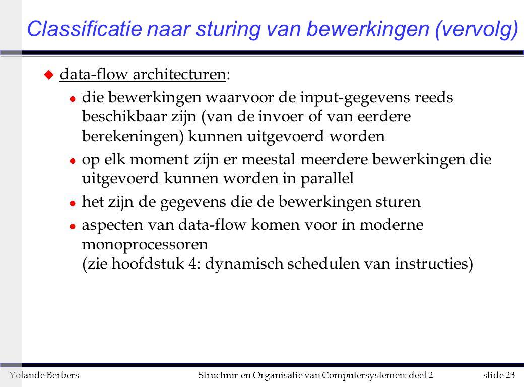 Classificatie naar sturing van bewerkingen (vervolg)