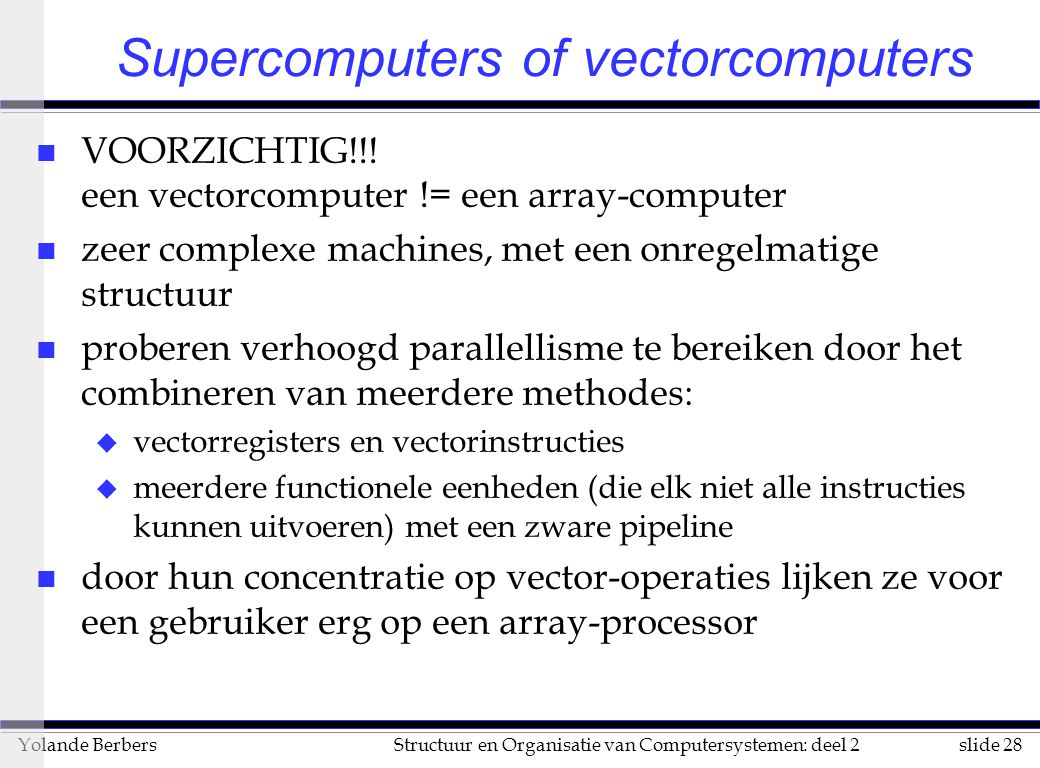 Supercomputers of vectorcomputers