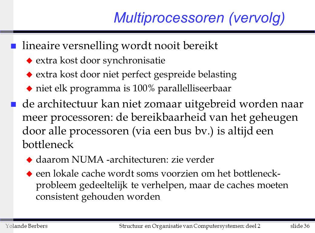 Multiprocessoren (vervolg)