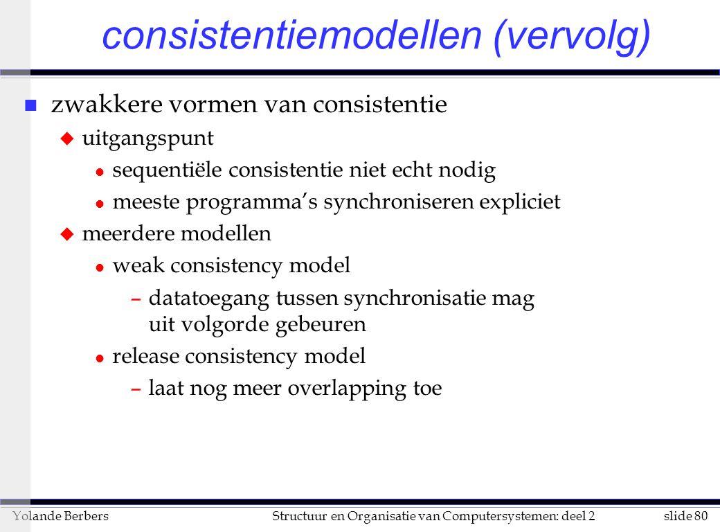 consistentiemodellen (vervolg)