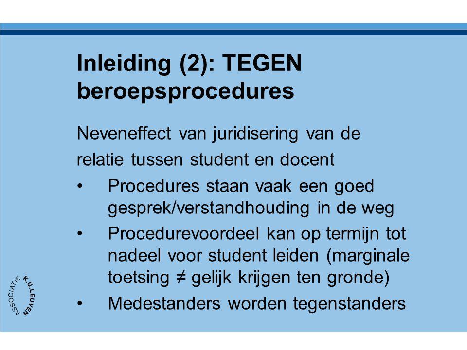 Inleiding (2): TEGEN beroepsprocedures