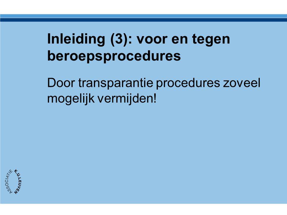 Inleiding (3): voor en tegen beroepsprocedures
