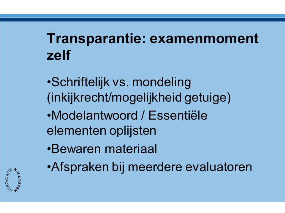 Transparantie: examenmoment zelf