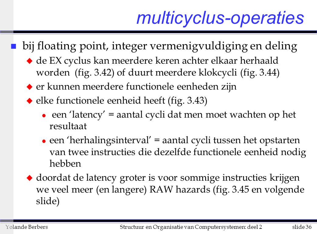 multicyclus-operaties
