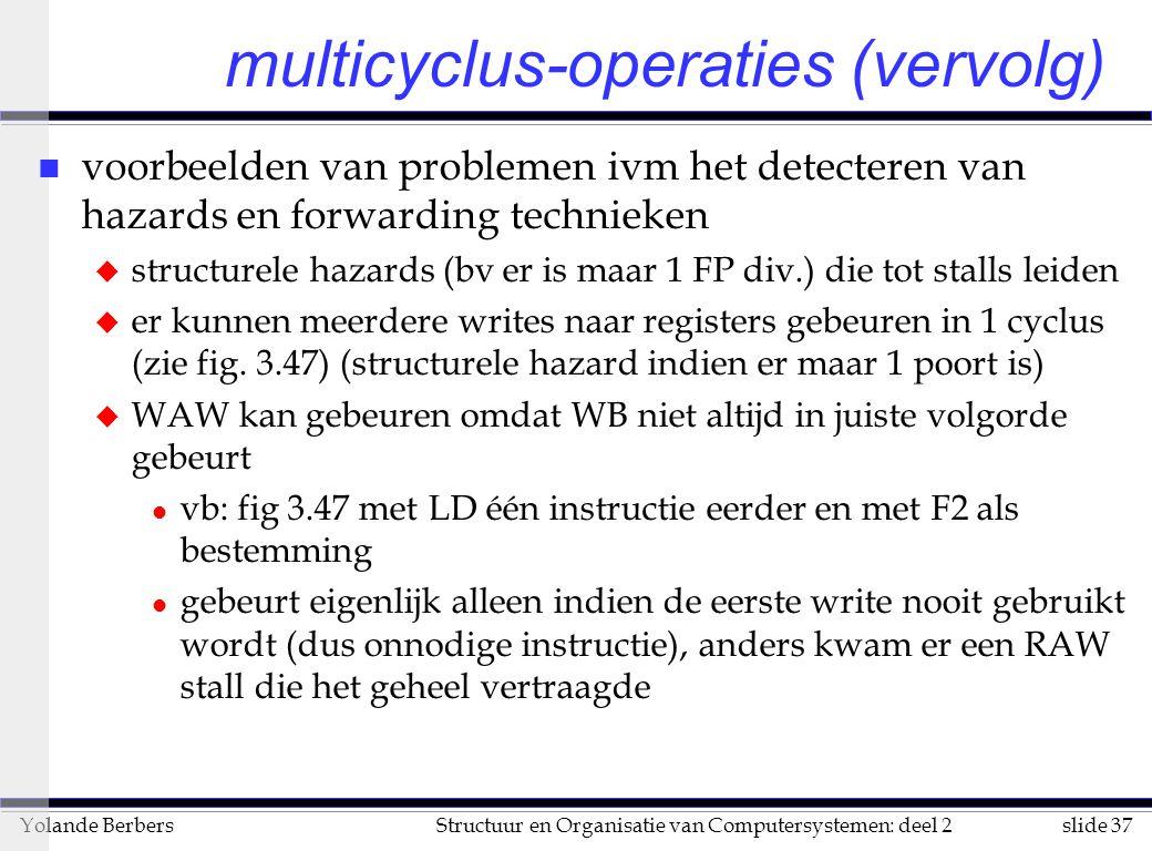 multicyclus-operaties (vervolg)