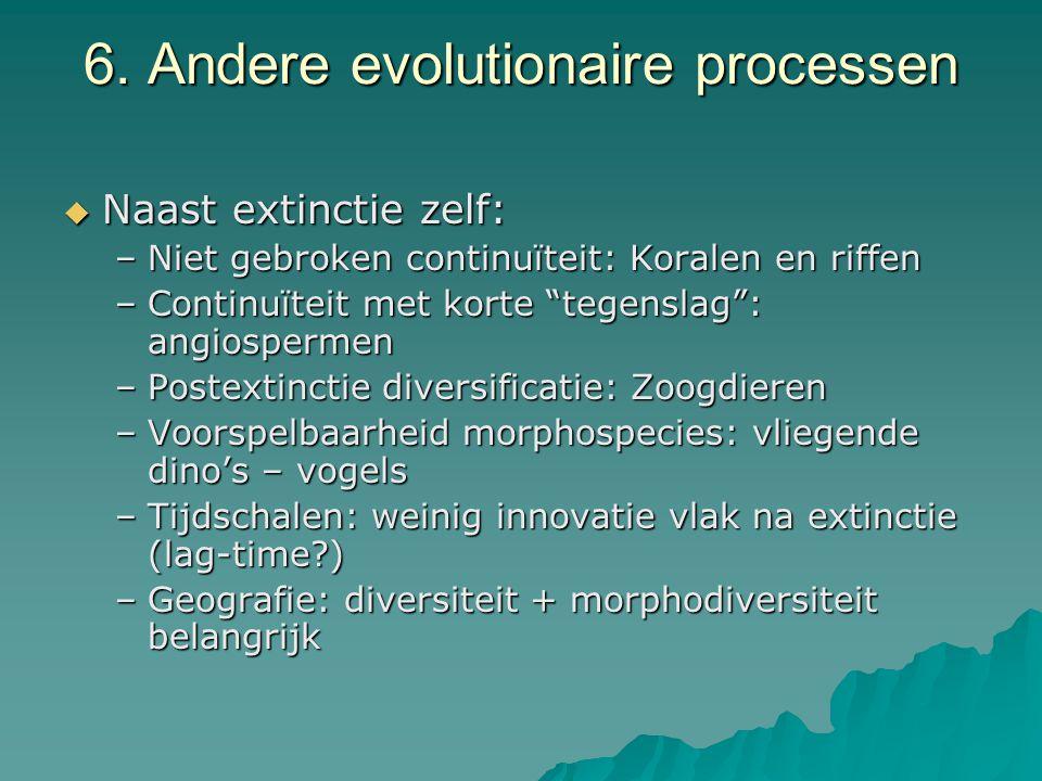 6. Andere evolutionaire processen