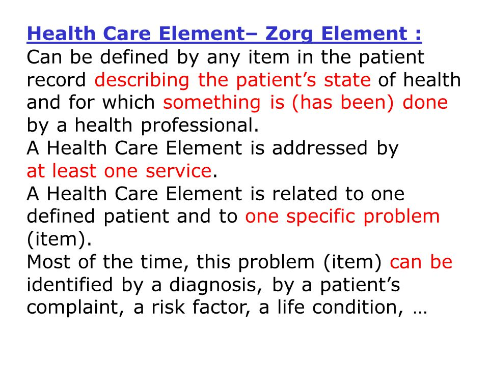 Health Care Element– Zorg Element :