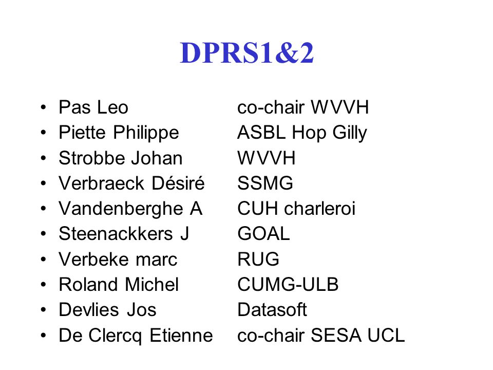 DPRS1&2 Pas Leo co-chair WVVH Piette Philippe ASBL Hop Gilly