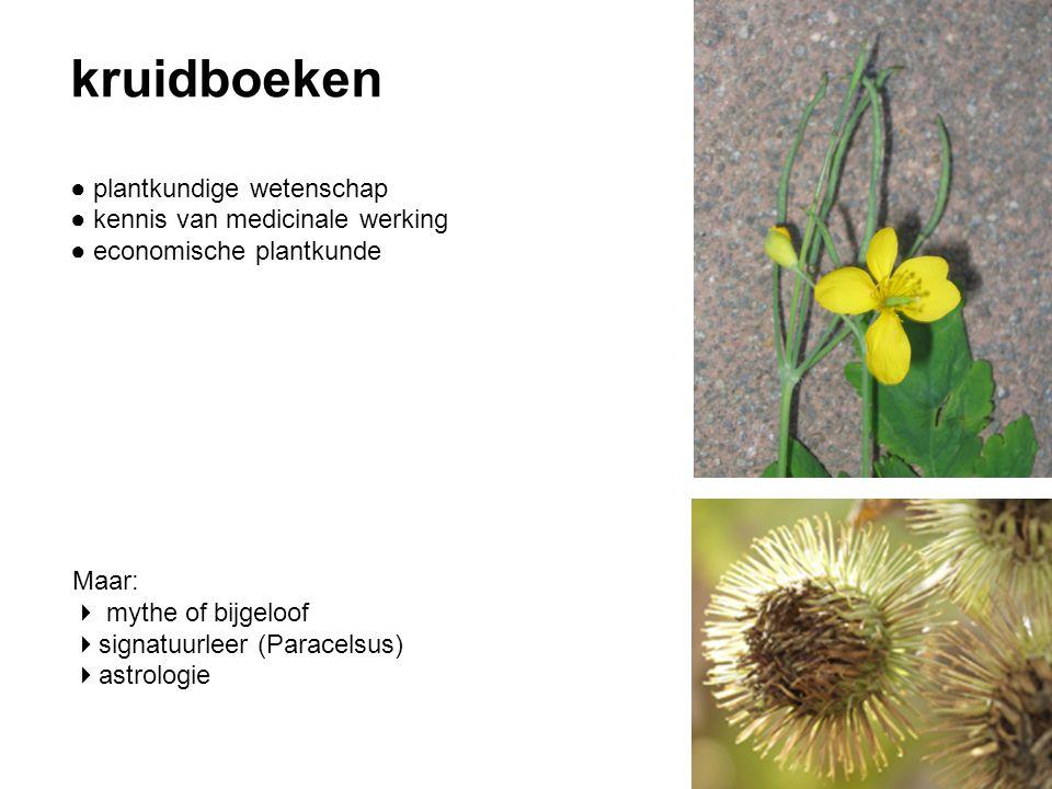 kruidboeken ● plantkundige wetenschap ● kennis van medicinale werking