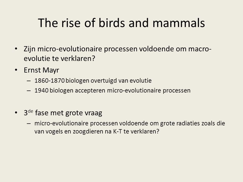 The rise of birds and mammals