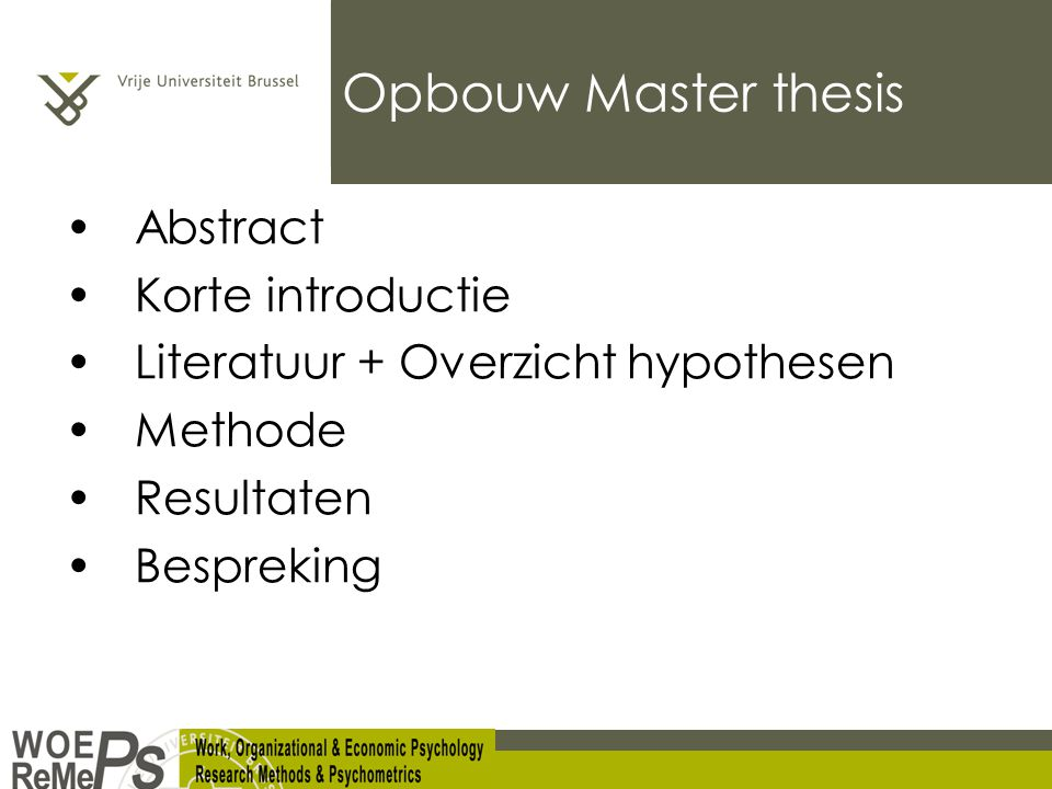 Opbouw Master thesis Abstract Korte introductie