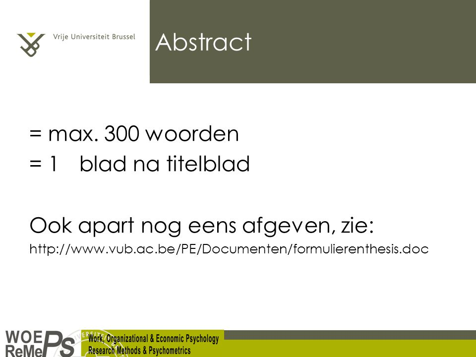 Abstract = max. 300 woorden = 1e blad na titelblad