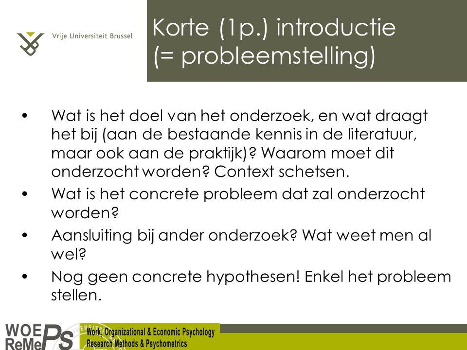 Korte (1p.) introductie (= probleemstelling)
