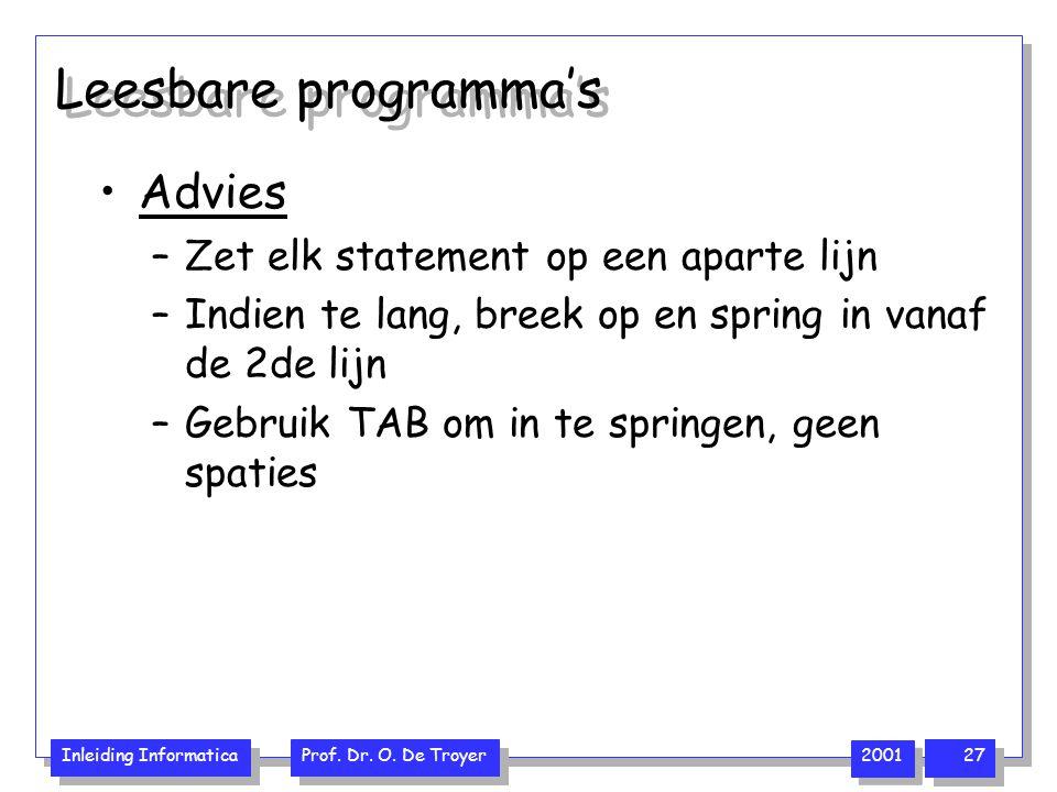 Leesbare programma's Advies Zet elk statement op een aparte lijn