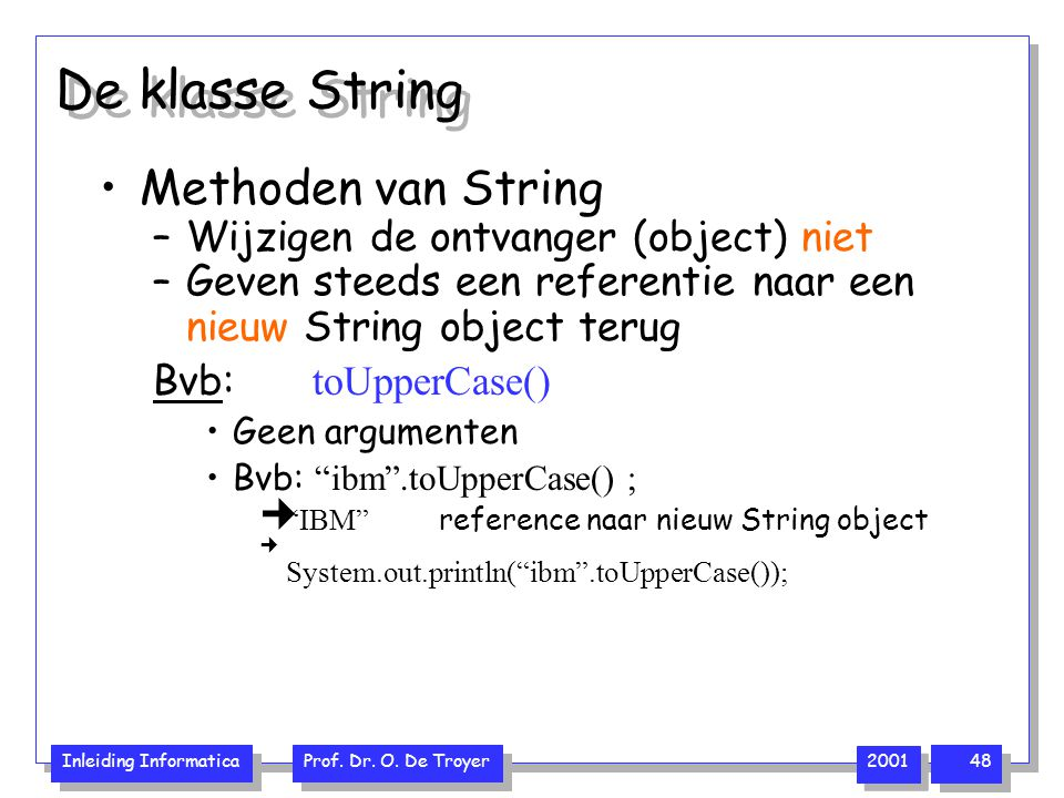 De klasse String Methoden van String