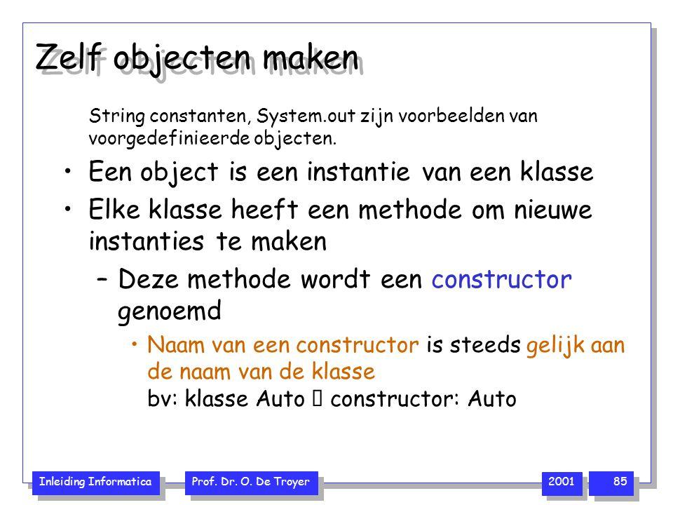 Zelf objecten maken Een object is een instantie van een klasse