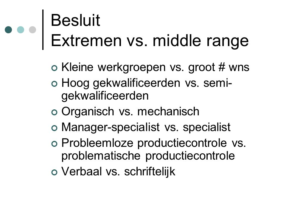 Besluit Extremen vs. middle range