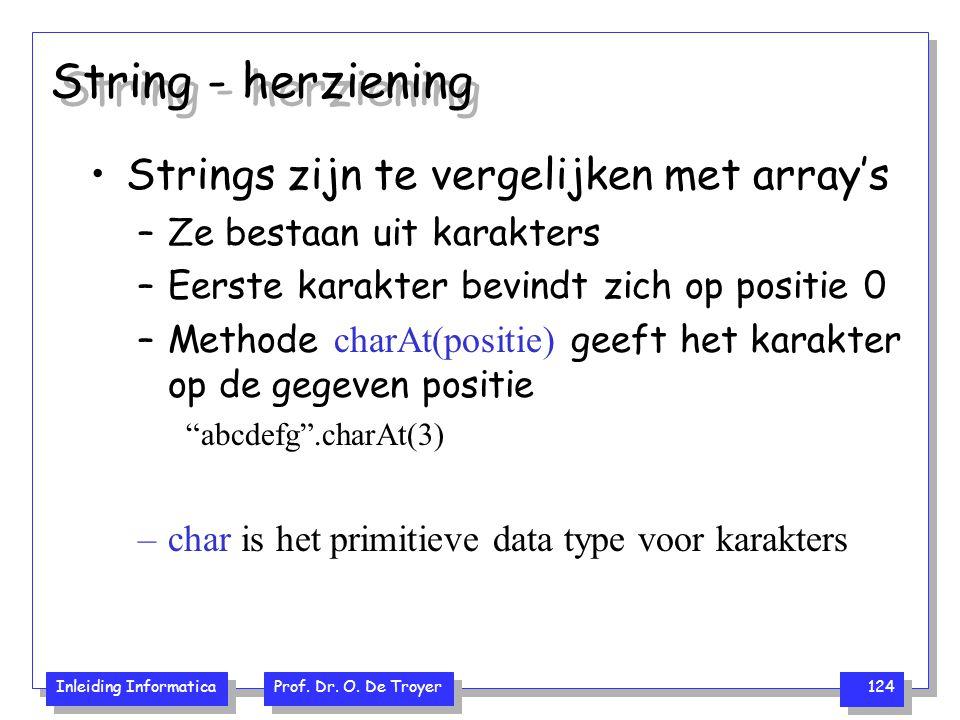 String - herziening Strings zijn te vergelijken met array's