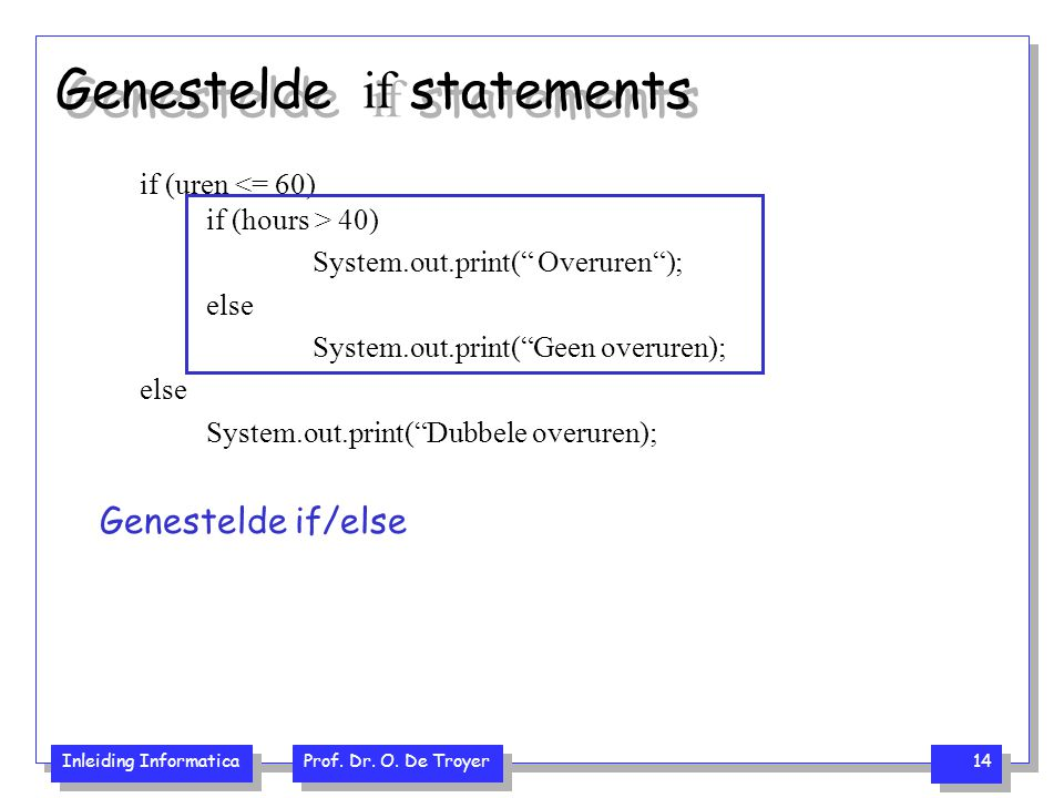 Genestelde if statements