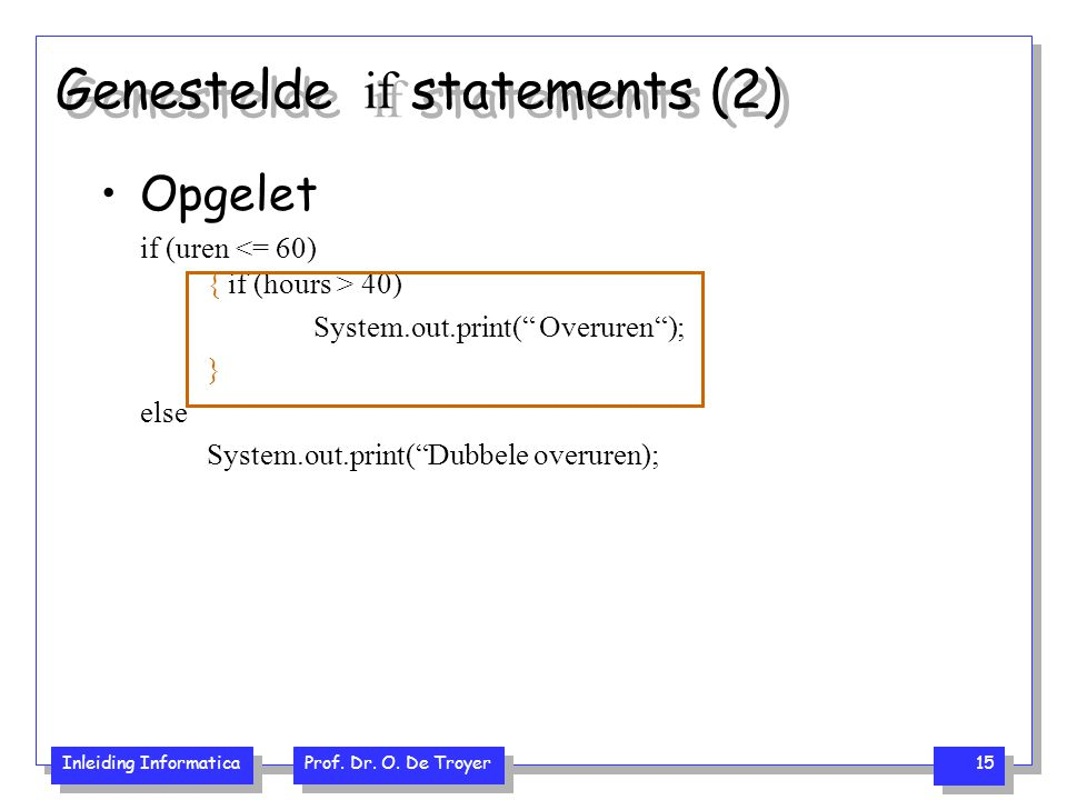 Genestelde if statements (2)