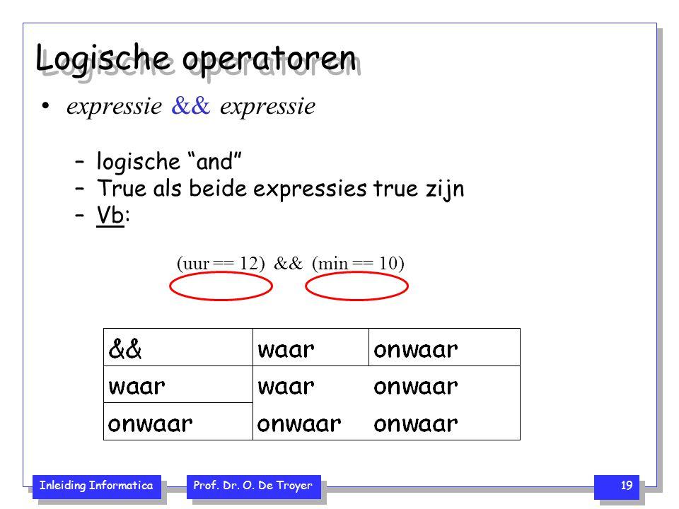 Logische operatoren expressie && expressie logische and