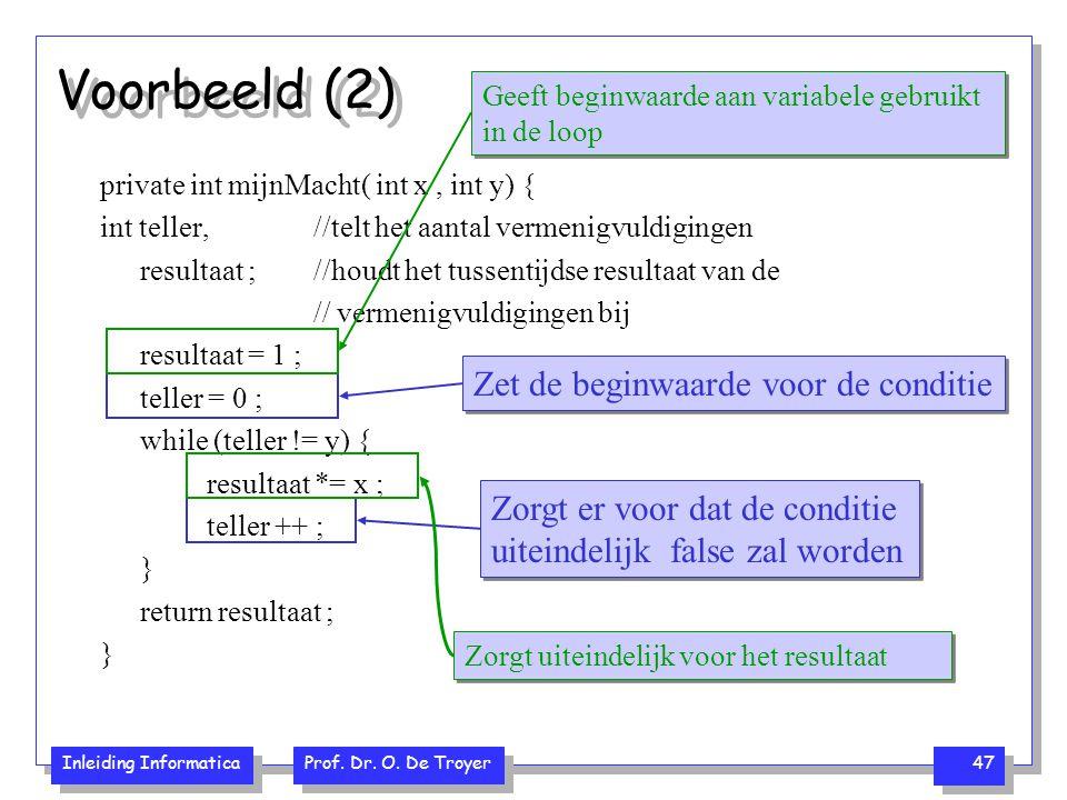 Voorbeeld (2) Zet de beginwaarde voor de conditie