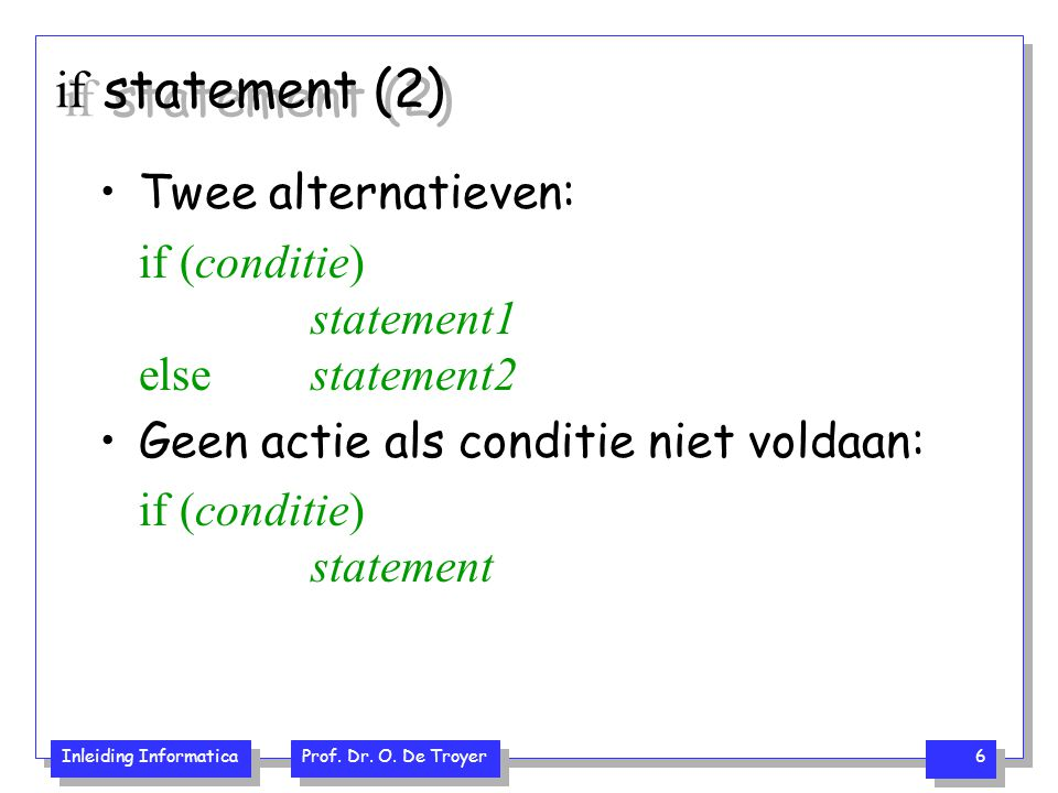 if statement (2) Twee alternatieven: