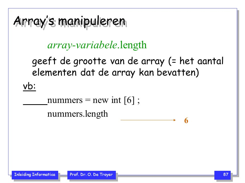Array's manipuleren array-variabele.length