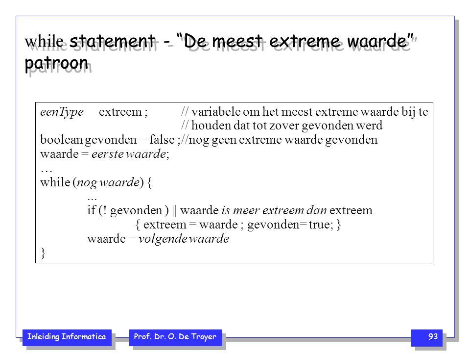 while statement - De meest extreme waarde patroon