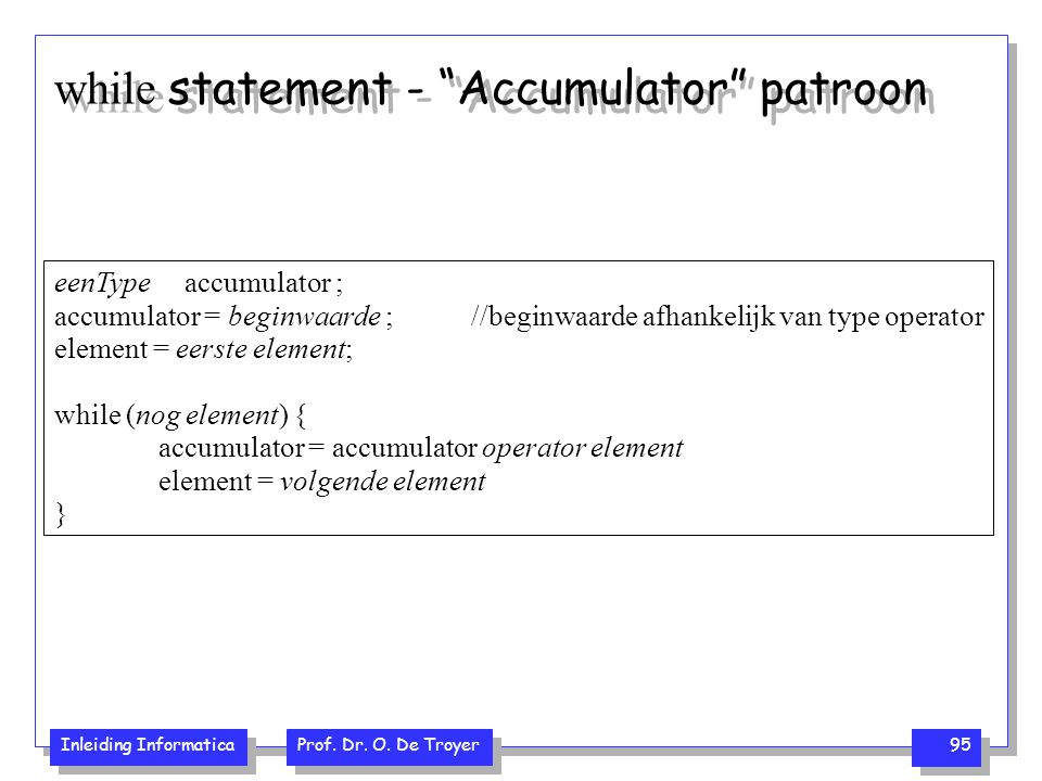while statement - Accumulator patroon