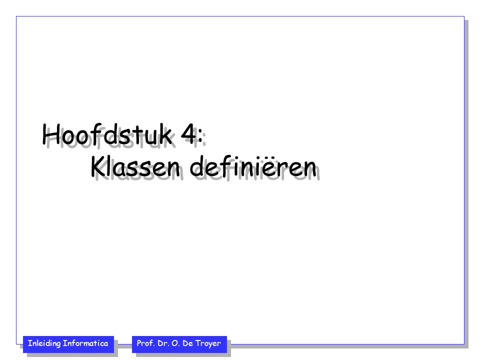 Hoofdstuk 4: Klassen definiëren