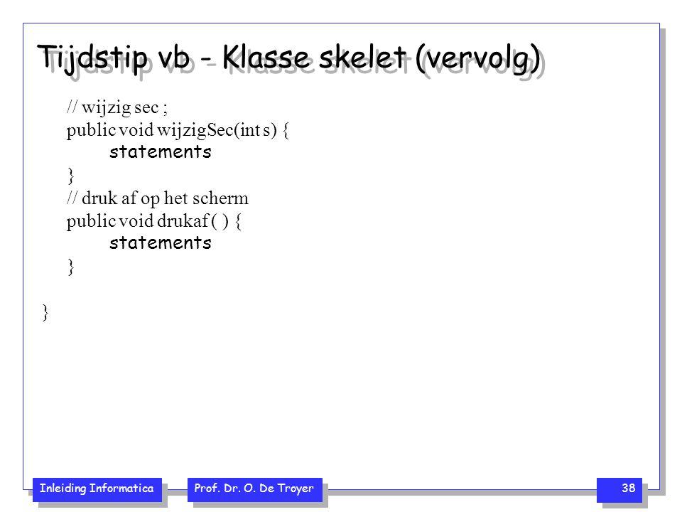 Tijdstip vb - Klasse skelet (vervolg)